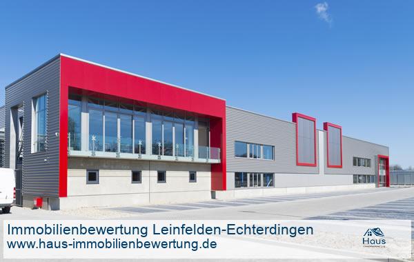 Professionelle Immobilienbewertung Gewerbeimmobilien Leinfelden-Echterdingen