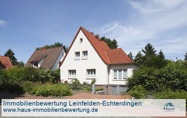 Professionelle Immobilienbewertung Wohnimmobilien Leinfelden-Echterdingen